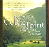 Kindling the Celtic Spirit