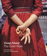 Vivian maier: the color work | Colin Westerbeck | 9780062795571