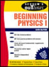Schaum's Outline of Theory and Problems of Beginning Physics