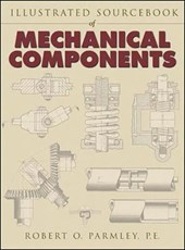 Illustrated Sourcebook of Mechanical Components