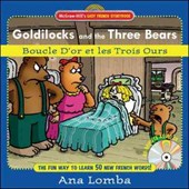 Goldilocks And the Three Bears / Boucle D'or Et Les Trois Ours