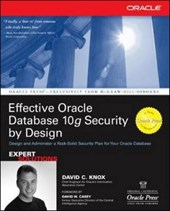 Effective Oracle Database 10g Security by Design