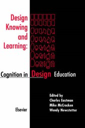 Design Knowing and Learning: Cognition in Design Education