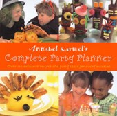 Annabel Karmel's Complete Party Planner