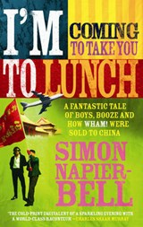 I'm coming to take you to lunch | Simon Napier-Bell |
