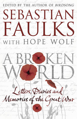 A Broken World | Sebastian Faulks |