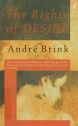 The rights of desire | André Brink |