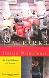Italian Neighbours | Tim Parks |