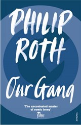 Our Gang | Philip Roth | 9780099389118