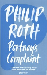 Portnoy's complaint | Philip Roth | 9780099399018