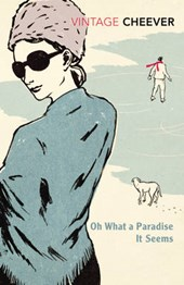Oh, What a Paradise it Seems | John Cheever |