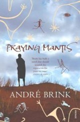 Praying Mantis | André Brink |