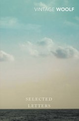 Selected Letters | Virginia Woolf |