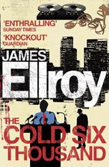 Cold Six Thousand | James Ellroy |