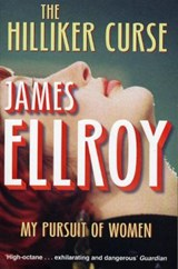 The Hilliker Curse | James Ellroy |
