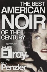 Best American Noir of the Century | James Ellroy |