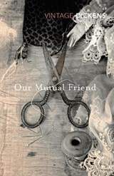 Our Mutual Friend | Charles Dickens | 9780099540694