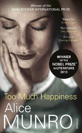 Too much happiness | Alice Munro |