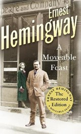 Moveable feast (restored edn) | Ernest Hemingway | 9780099557029