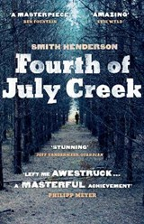 Fourth of july creek | Smith Henderson | 9780099559375