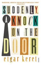 Suddenly  a Knock on the Door | Etgar Keret |