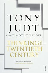 Thinking the Twentieth Century | Tony Judt |