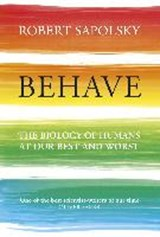 Behave | Robert M Sapolsky | 9780099575061