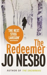 The Redeemer | Jo Nesbø | 9780099587163