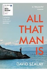 All that man is | David Szalay | 9780099593690