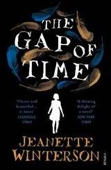 Gap of time | Jeanette Winterson |