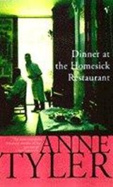 Dinner At The Homesick Restaurant | Anne Tyler | 9780099916406
