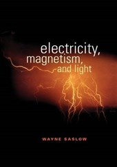 Electricity, Magnetism and Light