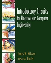 Introductory Circuits for Electrical and Computer Engineering [+ cd-rom]