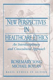 New Perspectives in Healthcare Ethics