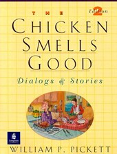 Chicken Smells Good, The, Dialogs and Stories