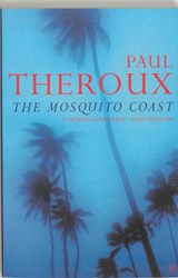 The Mosquito Coast | Paul Theroux |