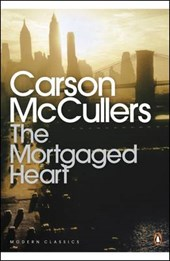 Mortgaged Heart | Carson McCullers |