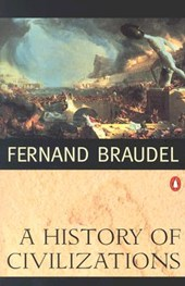 A History of Civilizations | Fernand Braudel |