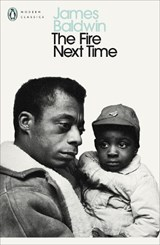 Fire next time: my dungeon shook; down at the cross | James Baldwin |