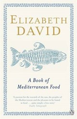 Book of Mediterranean Food | Elizabeth David |