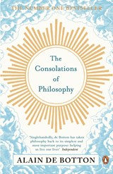 Consolations of philosophy | Alain De Botton |