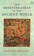 Mediterranean in the Ancient World | Fernand Braudel |