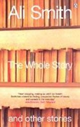 Whole Story and Other Stories | Ali Smith |