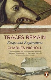 Traces Remain | Charles Nicholl |