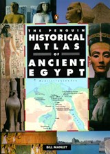 The Penguin Historical Atlas of Ancient Egypt | Bill Manley |