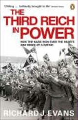 Third Reich In Power, 1933 - 1939, TheMinds Ofa Nation, | Richard J Evans |