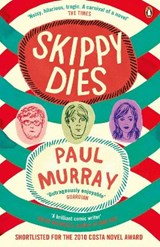 Skippy dies | Paul Murray |