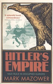 Hitler's Empire | Mark Mazower |