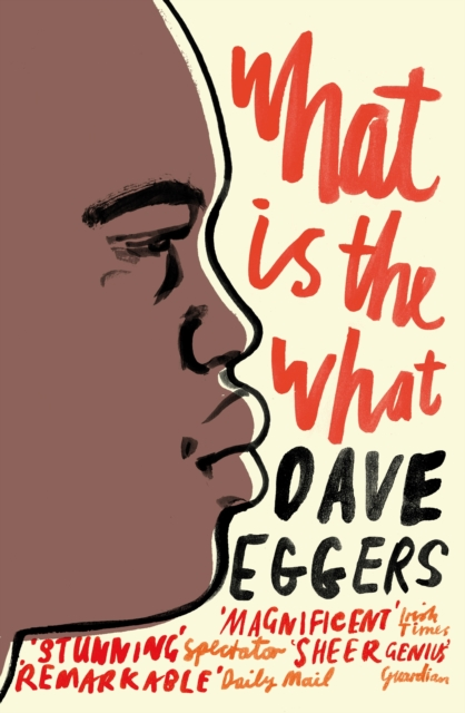 What is the What | Dave Eggers |