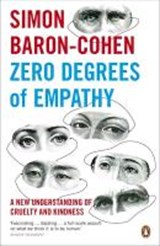 Zero Degrees of Empathy | Simon Baron-Cohen |